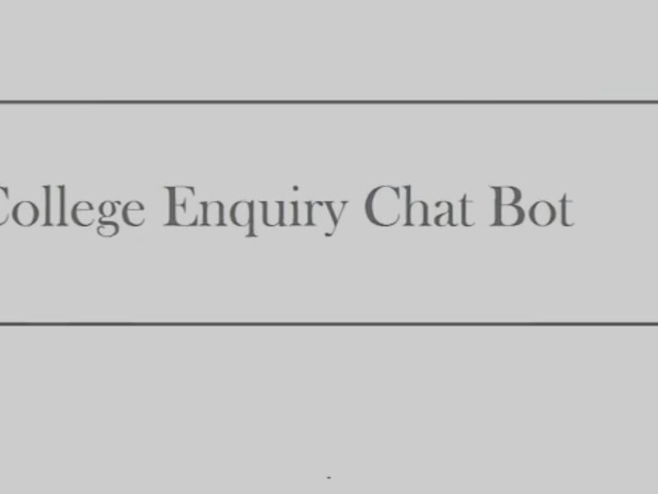 college enquiry chatbot